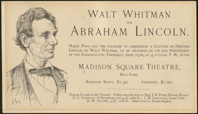 Walt Whitman on Abraham Lincoln. New York: April 14, [1887]
